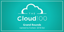 Grand Rounds 1 of 5 Health Care Companies Named to 2018 Forbes Cloud 100 List